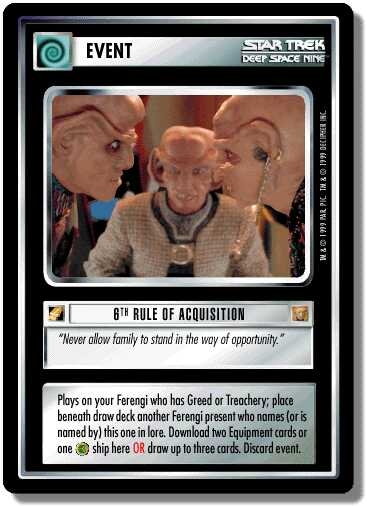 6th Rule of Acquisition